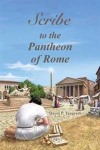 Scribe to the Pantheon of Rome