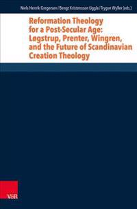 Reformation Theology for a Post-Secular Age
