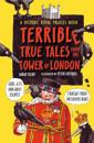 Terrible, True Tales from the Tower of London