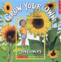 HOW TO GROW SUNFLOWERS - LEY HONOR ROBERTS - böcker (9781903919361)     Bokhandel