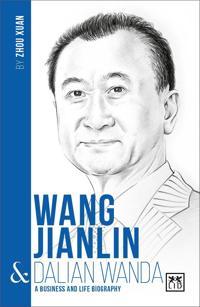 Wang Jianlin and Dalian Wanda