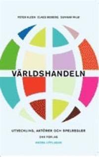 Världshandeln : Utveckling, aktörer, spelregler