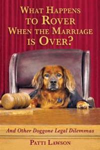 What Happens to Rover When the Marriage is Over?
