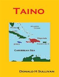 Taino: The People Who Met Columbus