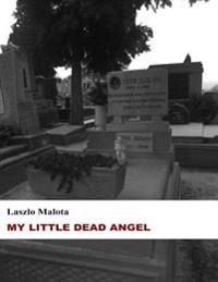 My Little Dead Angel (Short Story)