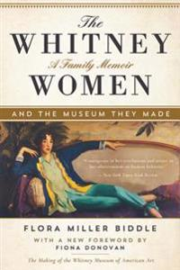 Whitney Women and the Museum They Made