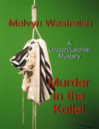 Murder In the Kollel: A Lincoln/Lachler Mystery