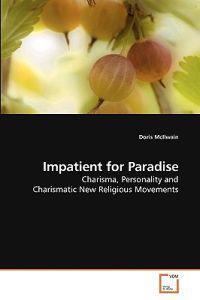 Impatient for Paradise