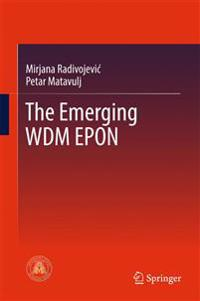 The Emerging Wdm Epon