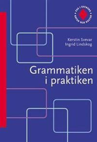 Ess i svenska. Grammatiken i praktiken