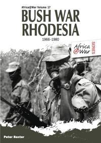 Bush War Rhodesia 1966-1980