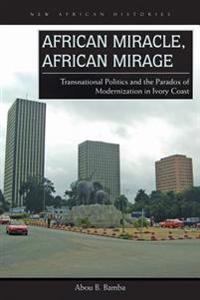 African Miracle, African Mirage