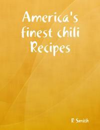 America's Finest Chili Recipes