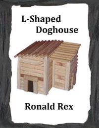 L-Shaped Doghouse