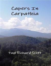 Capers In Carpathia