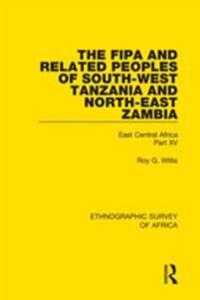 Fipa and Related Peoples of South-West Tanzania and North-East Zambia