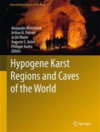 Hypogene Karst Regions and Caves of the World