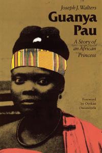 Guanya Pau: A Story of an African Princess