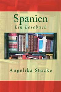 Spanien: Ein Lesebuch