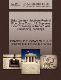 Sisko (John) V. Southern Resin & Fiberglass Corp. U.S. Supreme Court Transcript of Record with Supporting Pleadings