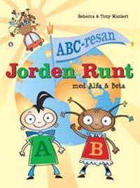 ABC-resan : jorden runt med Alfa och Beta