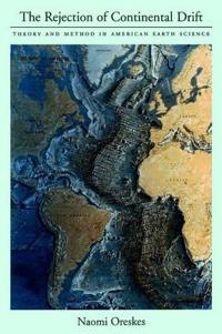 The Rejection of Continental Drift