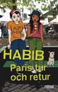 Habib : Paris tur och retur