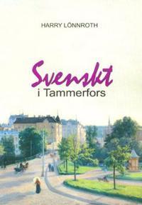 Svenskt i Tammerfors