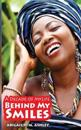 Behind My Smiles: A Young Woman's Journey of Surviving Chronic Kidney Disease Stage 4 (Ckd St4)