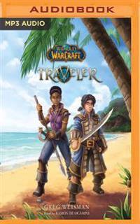 World of Warcraft: Traveler: Book 1