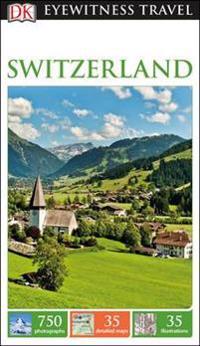 Switzerland: Eyewitness Travel Guide