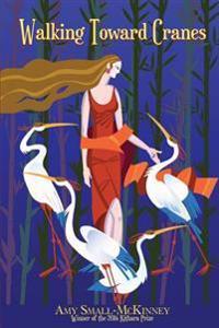 Walking Toward Cranes