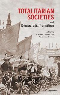 Totalitarian Societies and Democratic Transition: Essays in Memory of Victor Zaslavsky