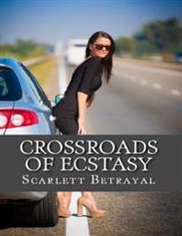 Crossroads of Ecstasy