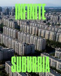 Infinite Suburbia