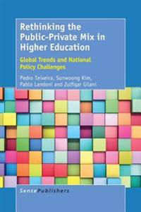 Rethinking the Public-Private Mix in Higher Education