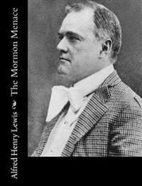 The Mormon Menace