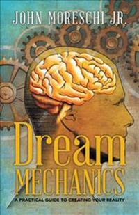 Dream Mechanics