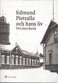 Edmund Pietralla och hans liv