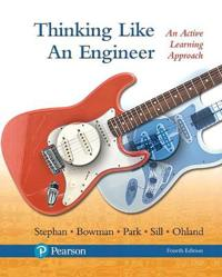 Thinking Like an Engineer: An Active Learning Approach Plus Myengineeringlab -- Access Card Package