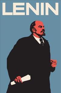Lenin: The Man, the Dictator, and the Master of Terror