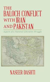 The Baloch Conflict with Iran and Pakistan