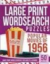 Large Print Wordsearches Puzzles Popular Movies of 1956: Giant Print Word Searches for Adults & Seniors