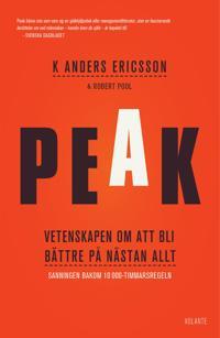 Peak : vetenskapen om att bli bättre på nästan allt