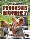 The Proboscis Monkey Do Your Kids Know This?: A Children's Picture Book