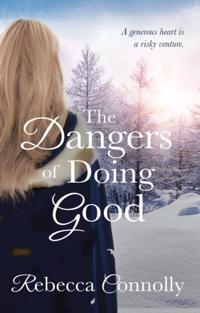 Dangers of Doing Good