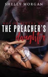 The Preacher's Daugher: Rough Riders MC