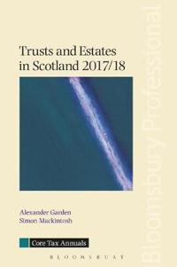 Trusts and Estates in Scotland 2017/18