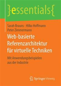 Web-Basierte Referenzarchitektur F r Virtuelle Techniken