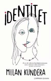 L'identité - Milan Kundera | Inprintwriters.org